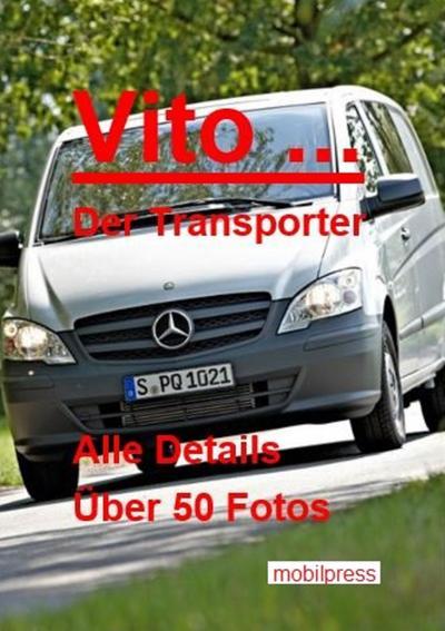 Vito ... Der Transporter