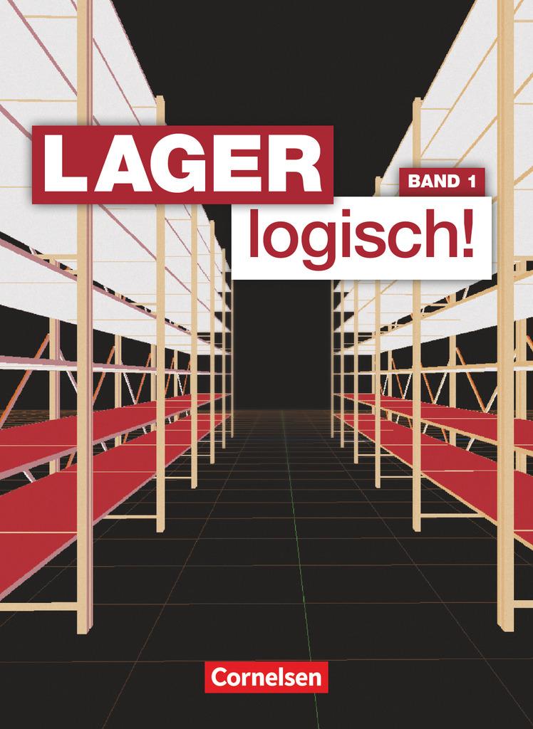 Lagerlogistik 1. Ausbildungsjahr. Schülerbuch, Sonja Achtzehn