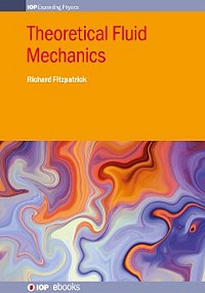 Theoretical Fluid Mechanics
