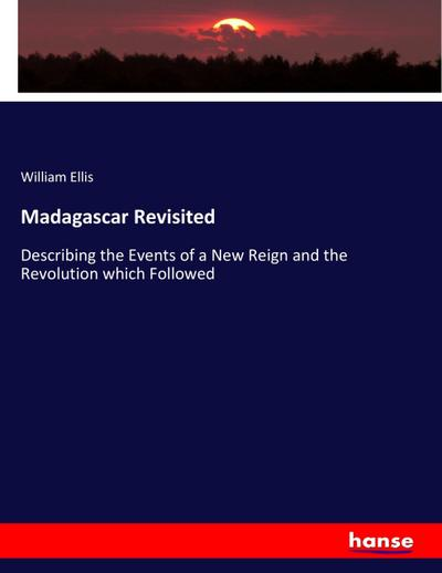 Madagascar Revisited