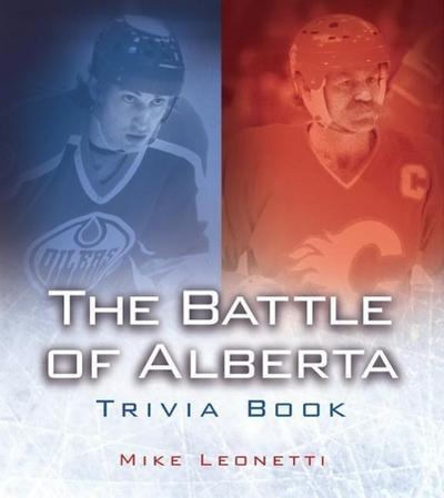 The Battle of Alberta Trivia Book