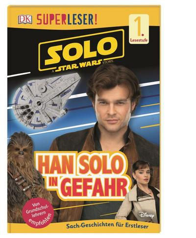 SUPERLESER! Solo: A Star Wars Story(TM) Han Solo in Gefahr