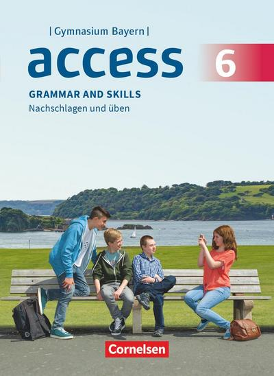 Access - Bayern 6. Jahrgangsstufe - Grammar and Skills