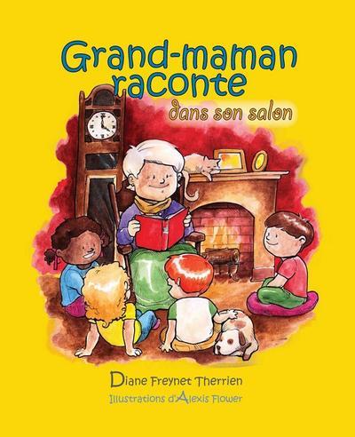 Grand-maman Raconte dans son salon (vol 2)