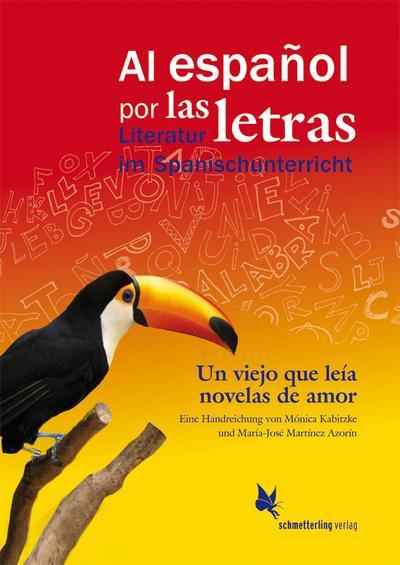 Un viejo que leía novelas de amor, de Luis Sepúlveda