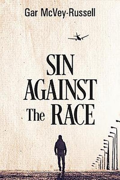 Sin Against the Race
