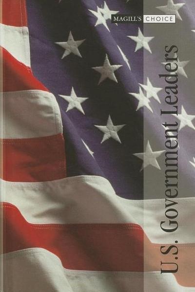 U.S. Government Leaders-Vol 1