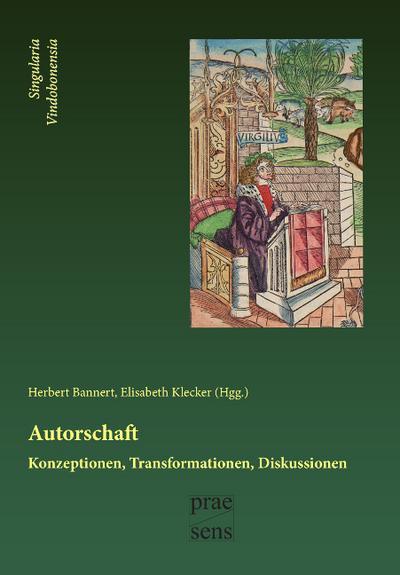 Autorschaft. Konzeptionen - Transformationen - Diskussionen