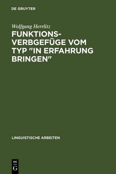 """Funktionsverbgefüge vom Typ """"in Erfahrung bringen"""""""