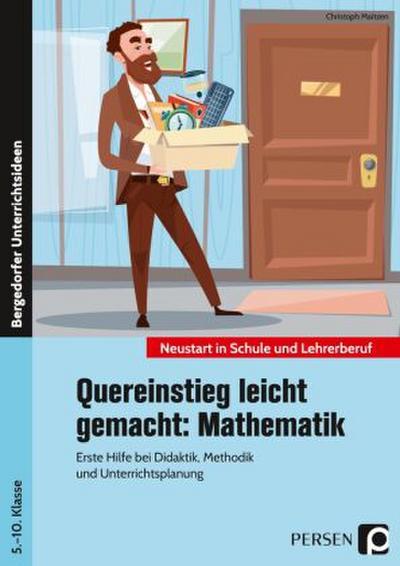 Quereinstieg leicht gemacht: Mathematik