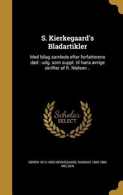 DAN-S KIERKEGAARDS BLADARTIKLE