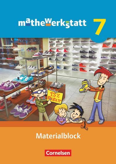 mathewerkstatt 7. Schuljahr. Materialblock. Mittlerer Schulabschluss - Allgemeine Ausgabe