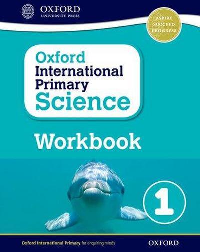 Oxford International Primary Science Workbook 1