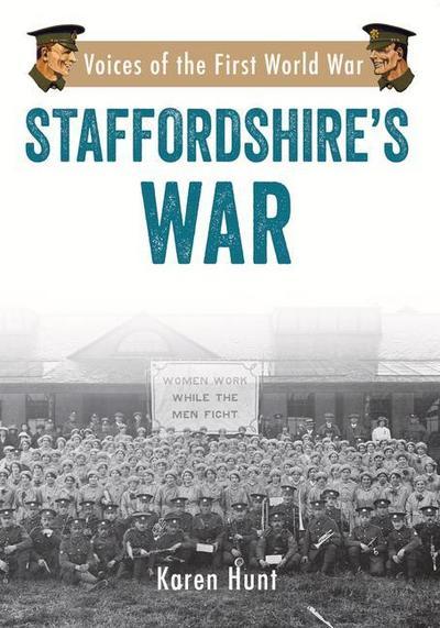 Staffordshire's War
