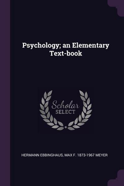 Psychology; An Elementary Text-Book