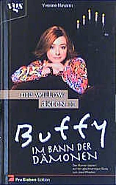 Buffy, Im Bann der Dämonen, Die Willow-Akten II