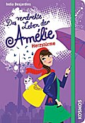 Das verdrehte Leben der Amélie, 7, Herzstürme; Das verdrehte Leben der Amélie; Ill. v. Tellier, Josée; Deutsch; 5 Illustr.