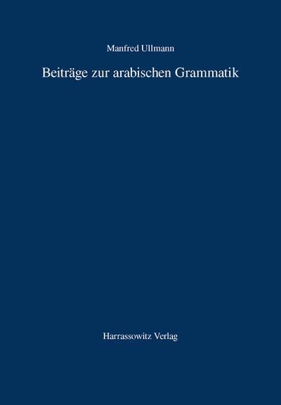 Beiträge zur arabischen Grammatik