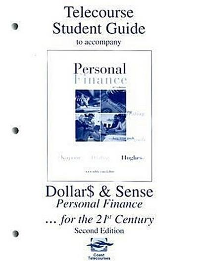 Telecourse Student Guide for Dollar$ & Sense: Personal Finance...for the 21st Century