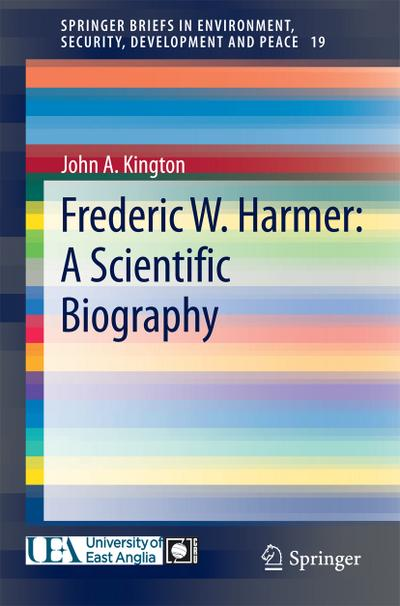 Frederic W. Harmer: A Scientific Biography