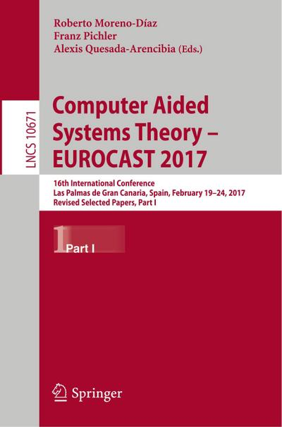 Computer Aided Systems Theory - EUROCAST 2017