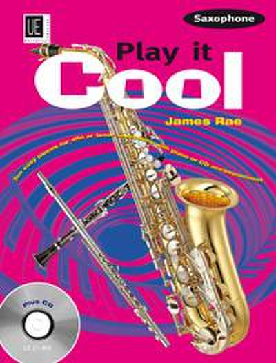 Play it Cool - Saxophone mit CD