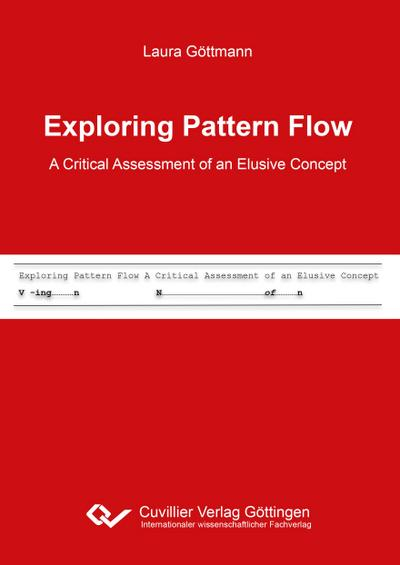 Exploring Pattern Flow - A Critical Assessment of an Elusive Concept