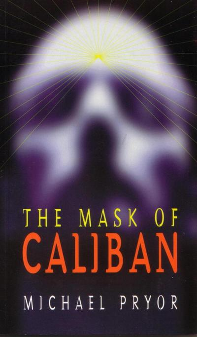 The Mask of Caliban