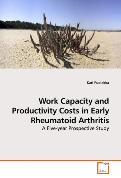 Work Capacity and Productivity Costs in Early Rheumatoid Arthritis