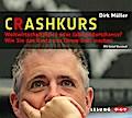 Crashkurs - Weltwirtschaftskrise oder Jahrhun ...