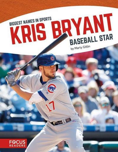 Kris Bryant: Baseball Star