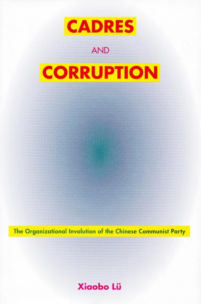 Cadres and Corruption