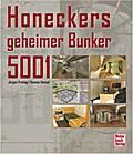 Honeckers geheimer Bunker 5001