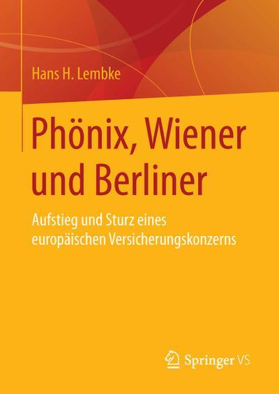 Phönix, Wiener und Berliner