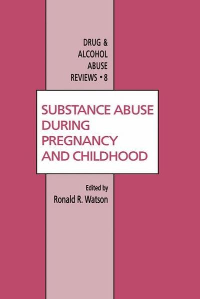 Substance Abuse During Pregnancy and Childhood