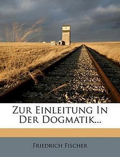 Zur Einleitung In Der Dogmatik