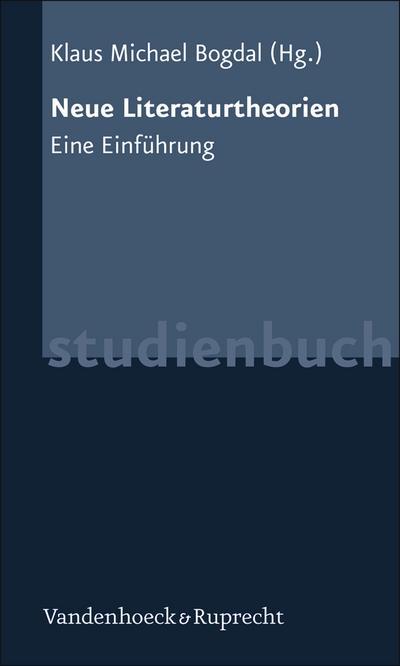 Neue Literaturtheorien. Eine Einführung