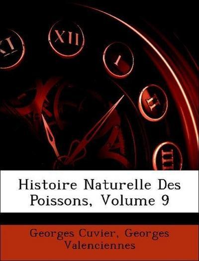 Histoire Naturelle Des Poissons, Volume 9