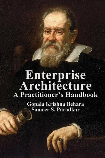 Enterprise Architecture: A Practitioner's Handbook