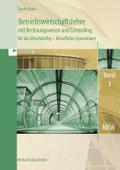 BWL mit Rechnungswesen für das Berufskolleg - Berufliches Gymnasium, Band 3
