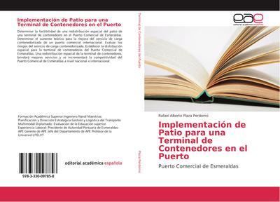 Implementación de Patio para una Terminal de Contenedores en el Puerto