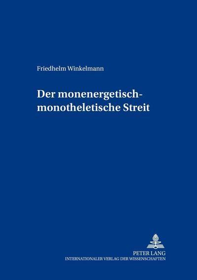 Der monenergetisch-monotheletische Streit