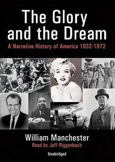 The Glory and the Dream, Part 1: A Narrative History of America 1932-1972