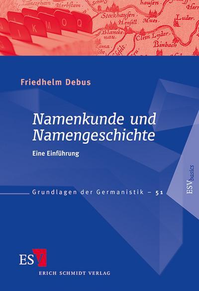 Namenkunde und Namengeschichte