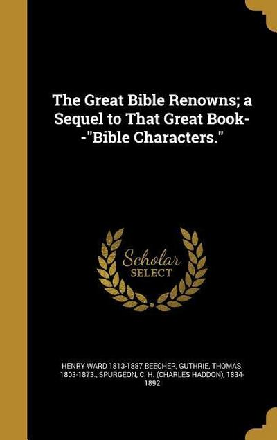 GRT BIBLE RENOWNS A SEQUEL TO