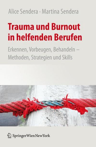 Trauma und Burnout in helfenden Berufen