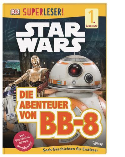 SUPERLESER! Star Wars™ Die Abenteuer von BB-8; 1. Lesestufe Sach-Geschichten für Leseanfänger; SUPERLESER!; Deutsch; durchgehend Farbfotografien und Illustrationen, mit Lesebändchen