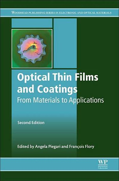 Optical Thin Films and Coatings: From Materials to Applications