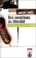 Des cornichons au chocolat - Neu