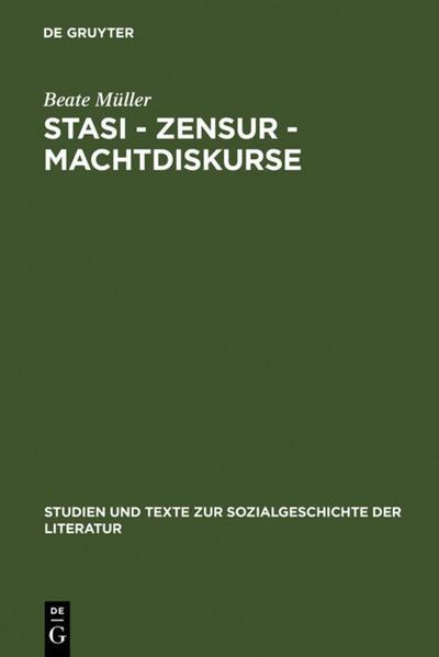 Stasi - Zensur - Machtdiskurse